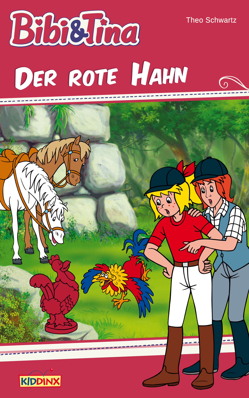 Bibi & Tina: Der rote Hahn (eBook)