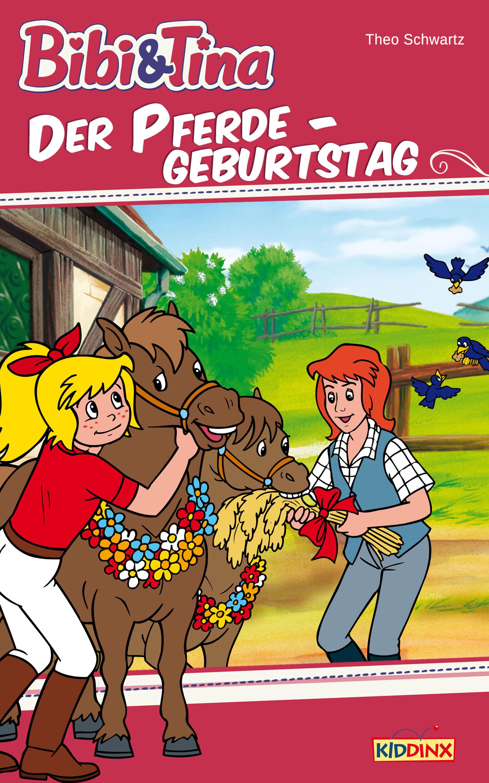 Bibi & Tina: Der Pferdegeburtstag (eBook)