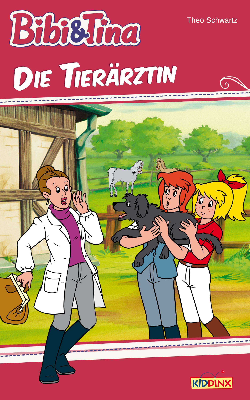 Bibi & Tina: Die Tierärztin (eBook)