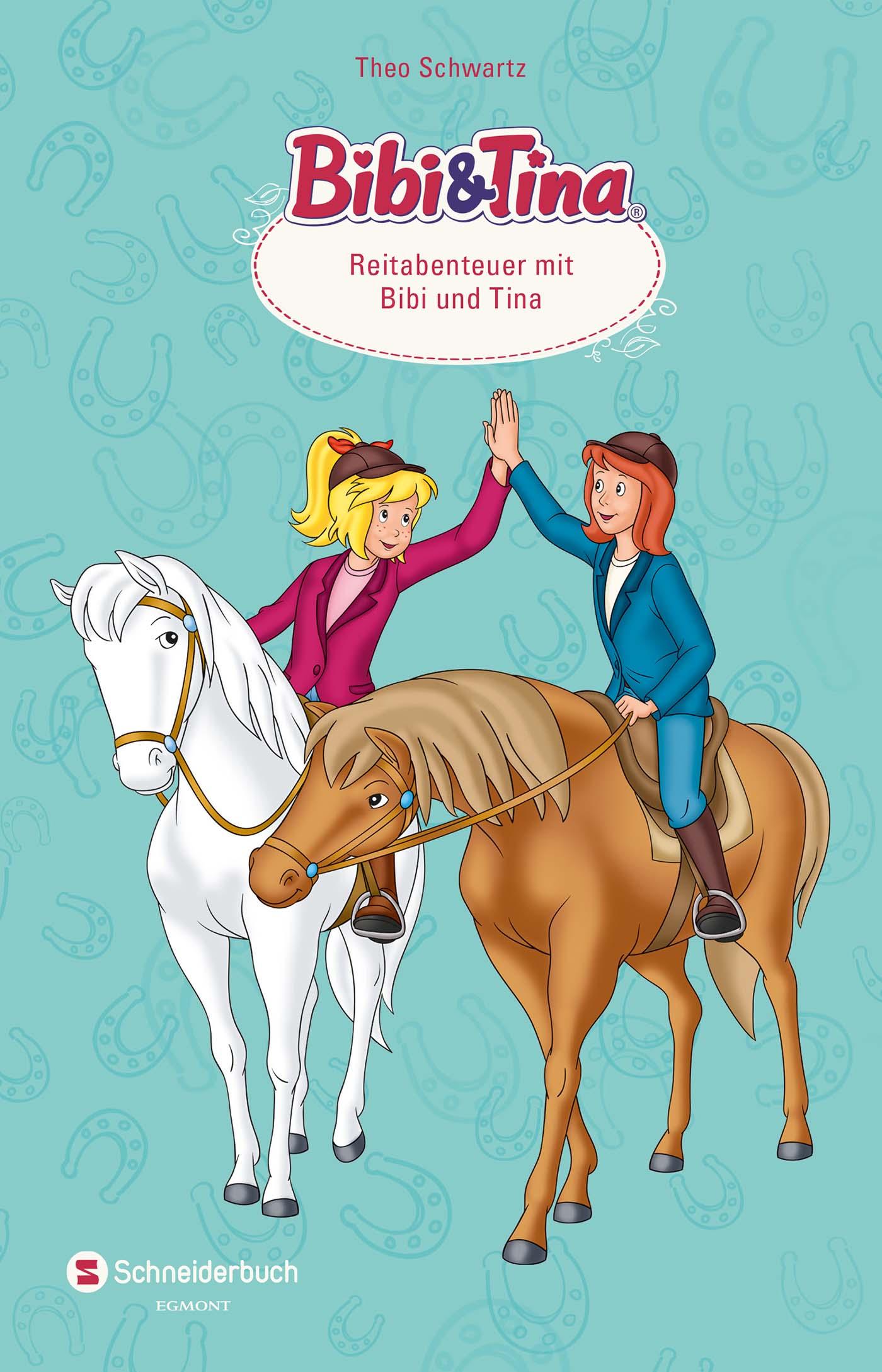 Bibi & Tina: Sammelband Reitabenteuer mit Bibi ...