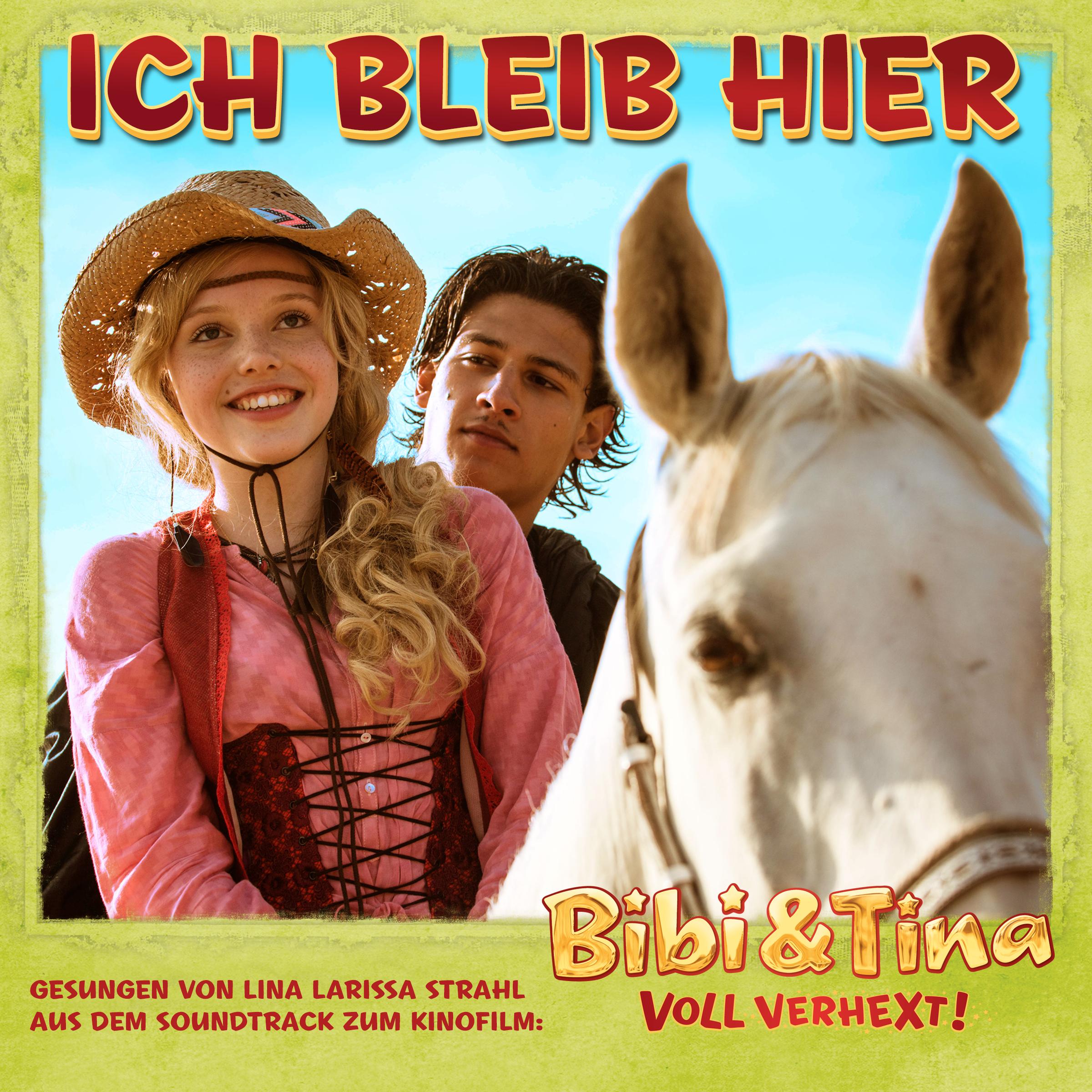 Bibi & Tina: Ich bleib hier (Single - MP3 Downl...