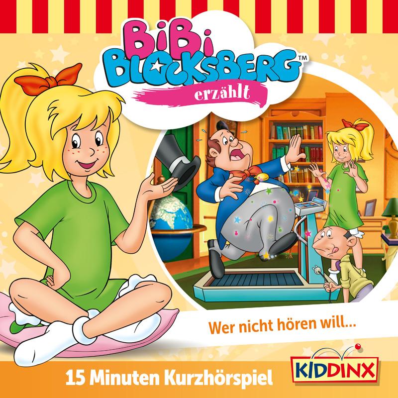 Bibi Blocksberg: Wer nicht hören will... (Kurzhörspiel)