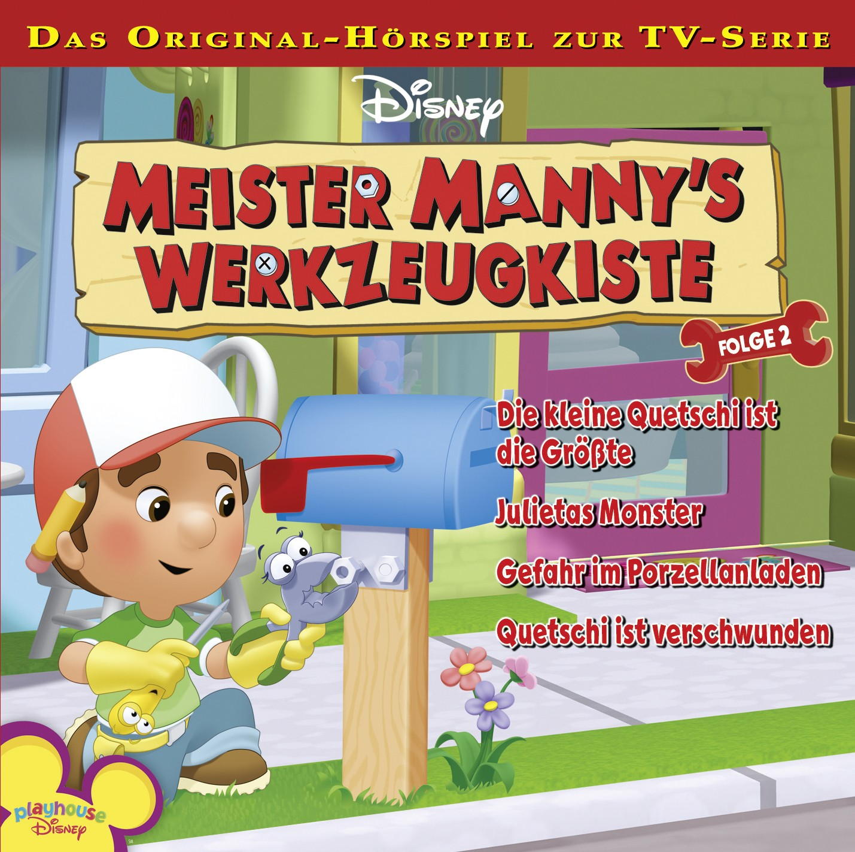 Meister Manny´s Werkzeugkiste: Die kleine Quetschi ist die Größte / .. (Folge 2)
