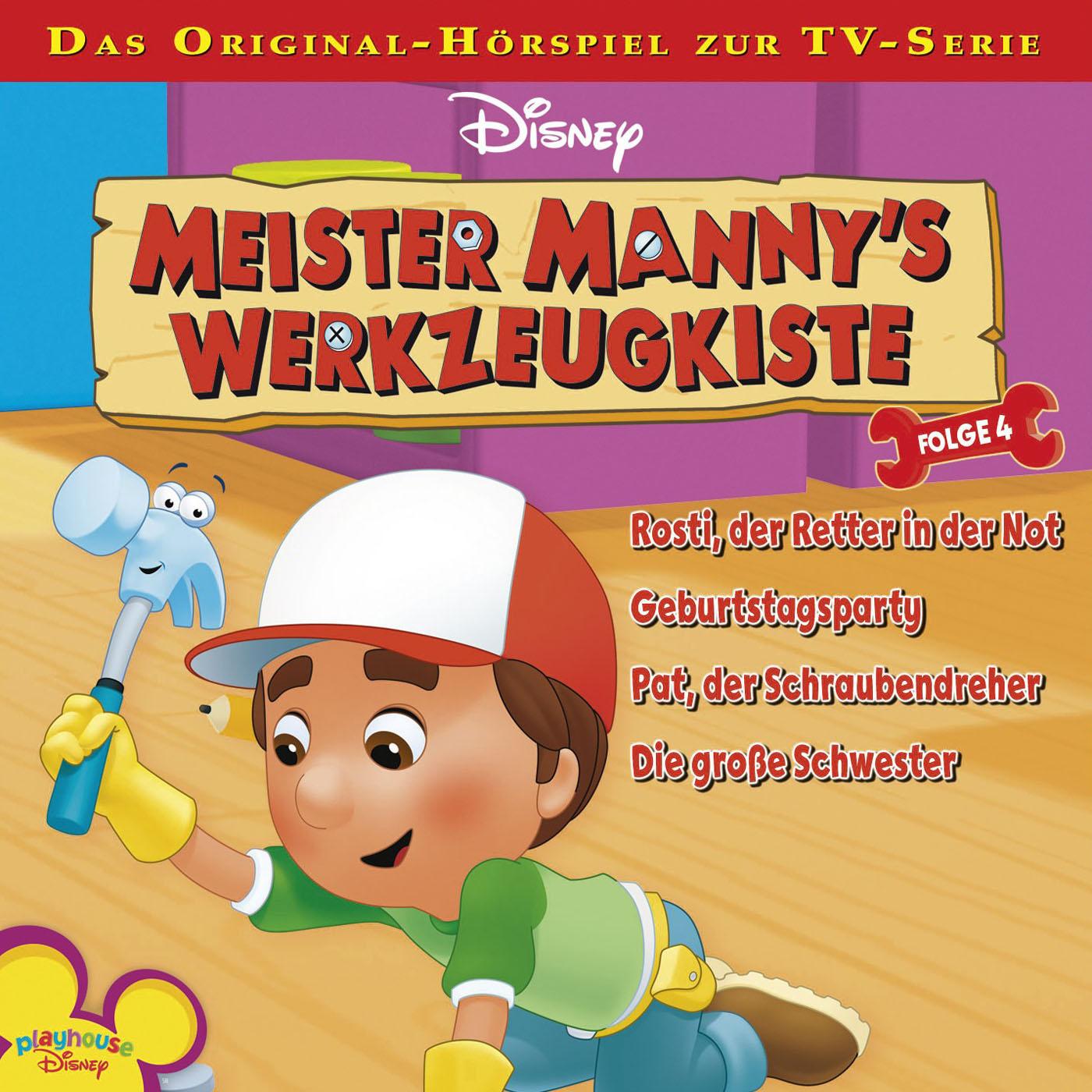 Meister Manny´s Werkzeugkiste: Rosti, der Retter in der Not / .. (Folge 4)