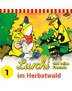 Lurchi und seine Freunde: im Herbstwald (Folge 1)