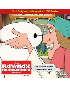 Baymax: Der Party-Crasher / .. (Folge 1/mp3)