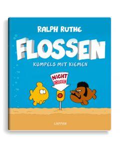 Ruthe: Flossen - Kumpels mit Kiemen