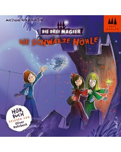 Die Drei Magier: Hörbuch Die schwarze Höhle (Folge 4)