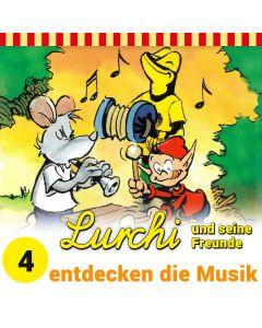 Lurchi und seine Freunde: entdecken die Musik (Folge 4)