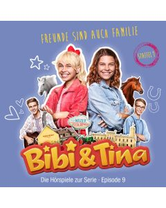 Bibi & Tina: Freunde sind auch Familie (Hörspiel zur Serie - Folge 9)