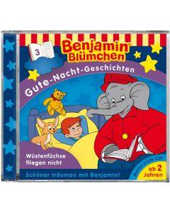 Benjamin Blümchen: Gute-Nacht-Geschichten - Wüstenfüchse fliegen nicht (Folge 3)