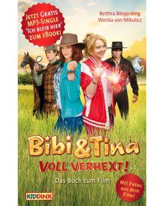 Bibi & Tina: Voll verhext! - Buch zum Film