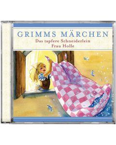Grimms Märchen: Das tapfere Schneiderlein / Frau Holle