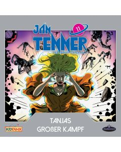 Jan Tenner: Der neue Superheld - Tanjas großer Kampf (Folge 11)