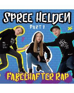 Spree Helden: Fabelhafter Rap - Part 1