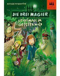 Die Drei Magier: Geheimnis im Geisterwald (eBook)