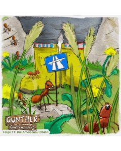 Gunther der grummelige Gartenzwerg: Die Ameisenautobahn (Folge 11)