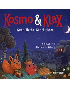 Kosmo & Klax: Gute-Nacht-Geschichten
