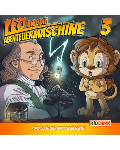 Leo und die Abenteuermaschine: Leo und das Wetterexperiment (Folge 3/mp3)