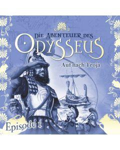 Die Abenteuer des Odysseus: Auf nach Troja (Folge 1)