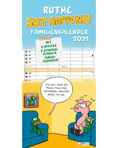 Ruthe: Shit happens! - Familienkalender 2021