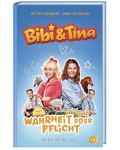 Bibi & Tina Prime Serie: Wahrheit oder Pflicht? - Das Buch zur Serie Teil 2