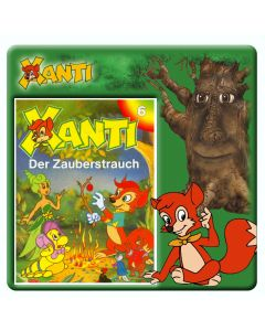 Xanti Der Zauberstrauch Folge 6