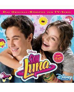 Soy Luna: Hörspiel zur Serie (Folge 13 – 14)