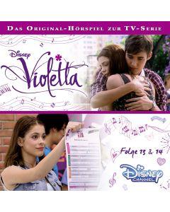 Violetta: Hörspiel zur Serie Folge 13 & 14 (Folge 13 – 14)