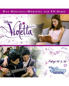 Violetta: Hörspiel zur Serie Folge 15 & 16 (Folge 15 – 16)