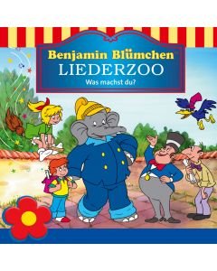 Benjamin Blümchen Liederzoo: Was machst du?