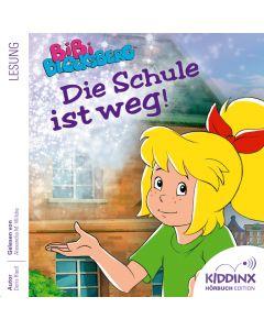 Bibi Blocksberg: Hörbuch Die Schule ist weg!