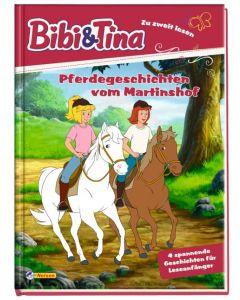 Bibi & Tina: Pferdegeschichten vom Martinshof (Zu Zweit lesen)