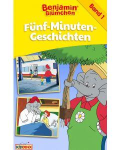 Benjamin Blümchen: Fünf-Minuten-Geschichten - Band 1