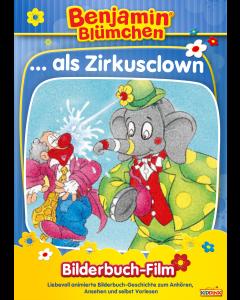Benjamin Blümchen: als Zirkusclown (bilderbuch/mp4)