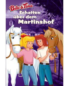 Bibi & Tina: Schatten über dem Martinshof