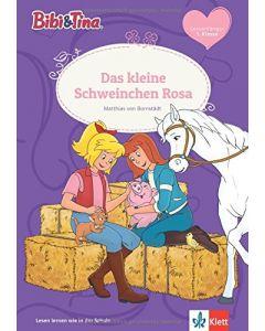 Bibi & Tina: Das kleine Schweinchen Rosa - Erstlesen 1.Klasse