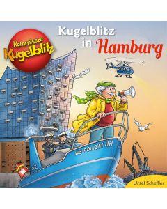 Kommissar Kugelblitz: in Hamburg