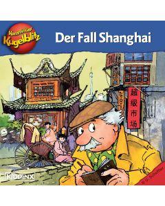 Kommissar Kugelblitz: Der Fall Shanghai