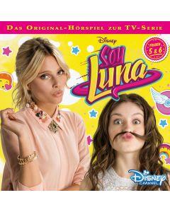 Soy Luna: Hörspiel zur Serie (Folge 5 – 6)