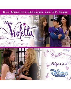Violetta: Hörspiel zur Serie Folge 7 & 8 (Folge 7 – 8)