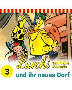 Lurchi und seine Freunde: und ihr neues Dorf (Folge 3)