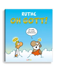 Ruthe: Oh Gott!