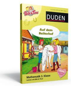 Bibi & Tina: Auf dem Reiterhof - Mathe 3. Klasse