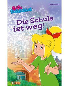 Bibi Blocksberg: Die Schule ist weg (eBook)