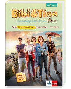 Bibi & Tina: Tohuwabohu total - Das Erstlesebuch zum Film