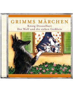 Grimms Märchen: König Drosselbart / Der Wolf und die sieben Geißlein