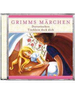 Grimms Märchen: Dornröschen / Tischlein deck dich