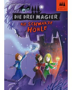 Die Drei Magier: Die schwarze Höhle (eBook)