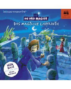 Die Drei Magier: Hörbuch Das magische Labyrinth (Folge 1)